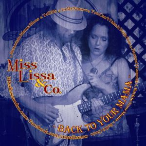 Miss Lissa & Company – Back To Your Mama