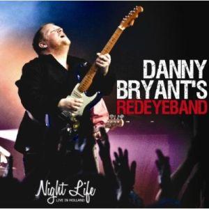 Danny Bryant's Redeyeband – Night Life (Jazzhouse/in-akustik)
