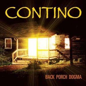 Contino – Back Porch Dogma (Blind Pig/Fenn)