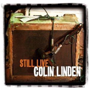 Colin Linden – Still Live (Cross Cut)