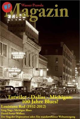 Themen für 3. Ausgabe des pdf-Magazins: 100 Jahre Dallas Blues und darüber hinaus