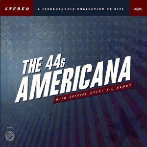 The 44s – Americana