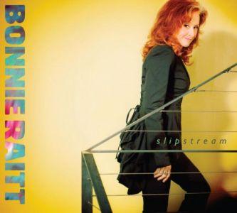 Bonnie Raitt – Slipstream