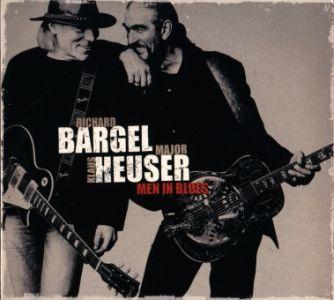 Richard Bargel & Klaus 'Major' Heuser – Men in Blues