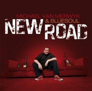Michael van Merwyk & Bluesoul – New Road (Groove Stew)