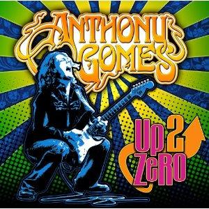 Anthony Gomes – Up 2 Zero