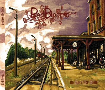 Red Blooms – No Place Like Home (Cactus Rock)