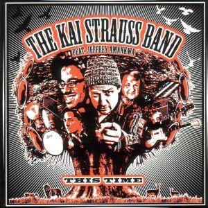 The Kai Strauss Band feat. Jeffrey Amankwa – This Time (Timezone)