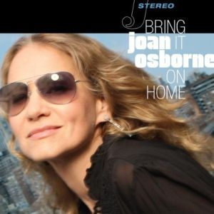 Joan Osborne – Bring it on Home (Rykodisk/Warner)