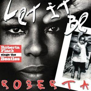 Roberta Flack – Let It Be Roberta (Neo 429 Records /Sony Music)