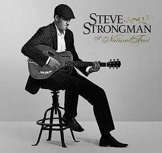 Steve Strongman – A Natural Fact