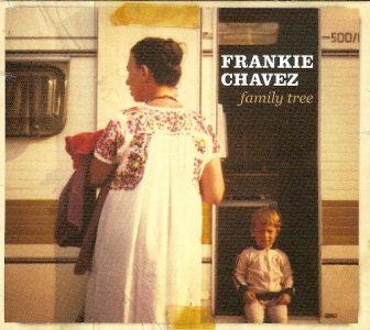 Frankie Chavez – Family Tree (Search Rec./Broken Silence)