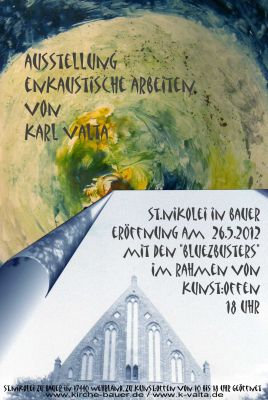 26. Mai: Bluezbusters bei Ausstellungseröffung in St.Nikolei zu Bauer in Wehrland