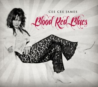 Cee Cee James – Blood Red Blues