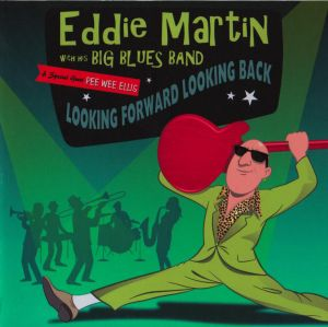 Eddie Martin – Looking Forward Looking Back (Blueblood/rough trade)