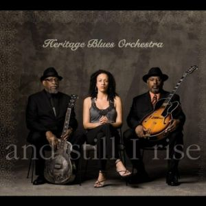 Heritage Blues Orchestra – And Still I Rise
