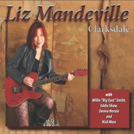 Liz Mandeville: Zwischen Wisconsin, Chicago und Clarksdale