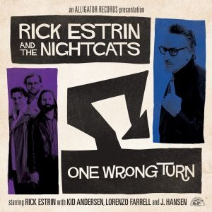 Rick Estrin And The Nightcats – One Wrong Turn (Alligator/in-akustik)