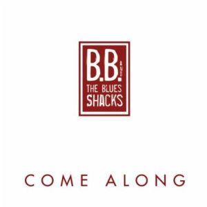 B.B. & The Blues Shacks – Come Along (CrossCut/in-akustik)