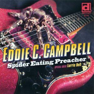 Eddie C. Campbell – Spider Eating Preacher (Delmark)