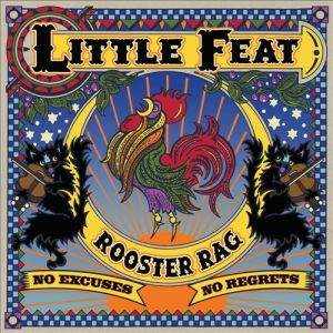 Little Feat – Rooster Rag (Rounder)
