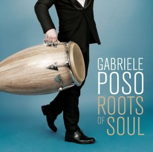 Gabriele Poso – Roots of Soul