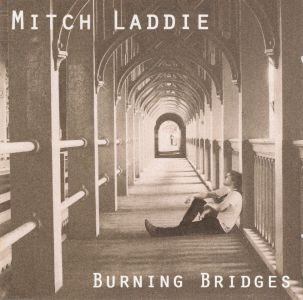 Mitch Laddie – Burning Bridges