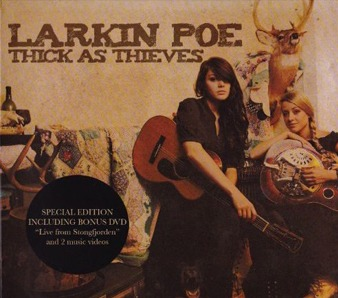Larkin Poe – Thick As Thieves