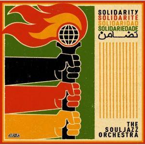 Soul Jazz Orchestra – Solidarity (Strut/Alive)