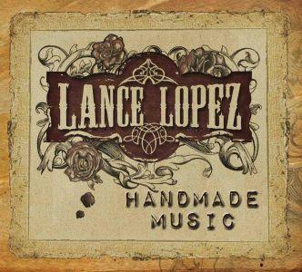 Lance Lopez – Handmade Music (String Commander/Intergroove)