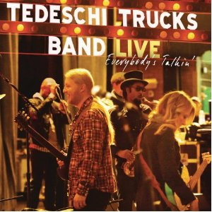 Tedeschi Trucks Band – Everybody's Talkin (live) (Sony)
