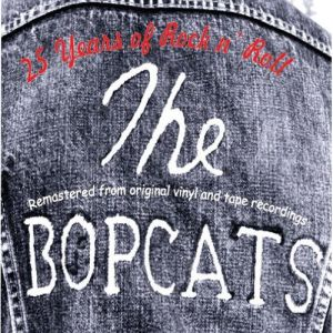 The Bobcats – 25 Years of Rock n' Roll (EllerSoul)
