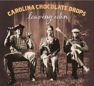 Carolina Chocolate Drops – Leaving Eden