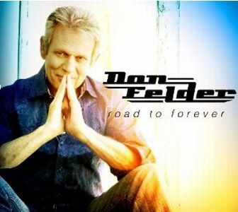 Don Felder – Road To Forever (Neo Membran/Sony)