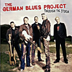 The German Blues Project – Through The Storm