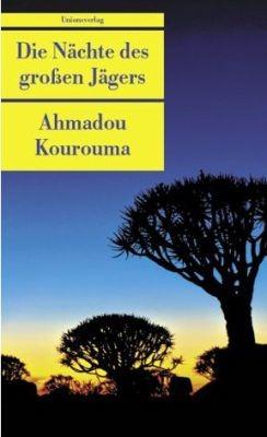 """""""Von dem sprechen, was geschehen ist""""- Das Werk des Ahmadou Kourouma in drei Teilen"""
