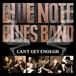 Blue Note Blues Band – Can't Get Enough