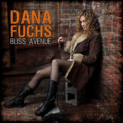 Dana Fuchs – Bliss Avenue