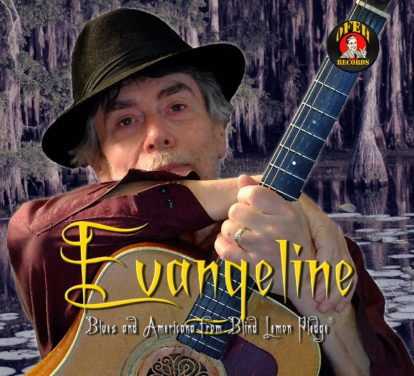 Blind Lemon Pledge – Evangeline