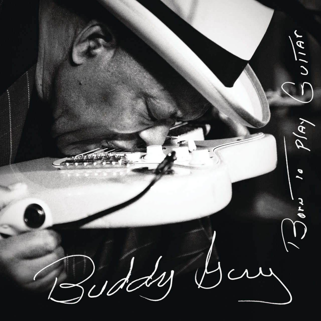 Buddy Guy – Born To Play Guitar