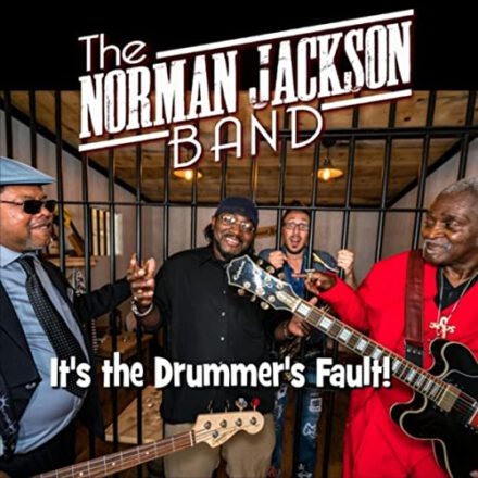 The Norman Jackson Band – It's The Drummer's Fault
