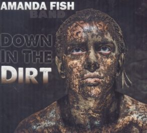Amanda Fish Band – Down In The Dirt