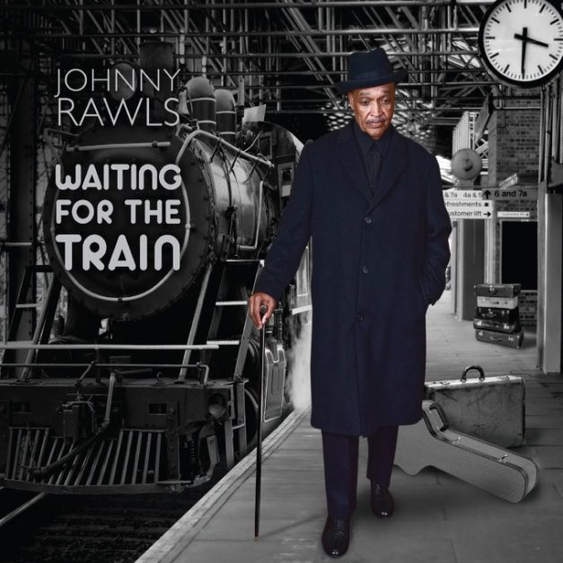 Johnny Rawls – Waiting For The Train