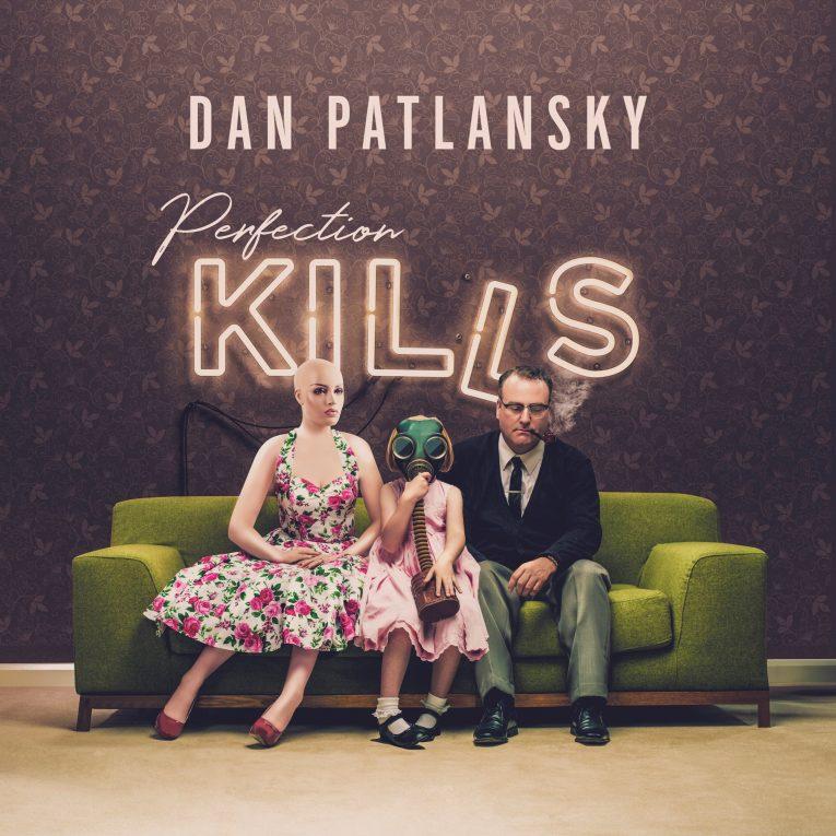Dan Patlansky – Perfection Kills