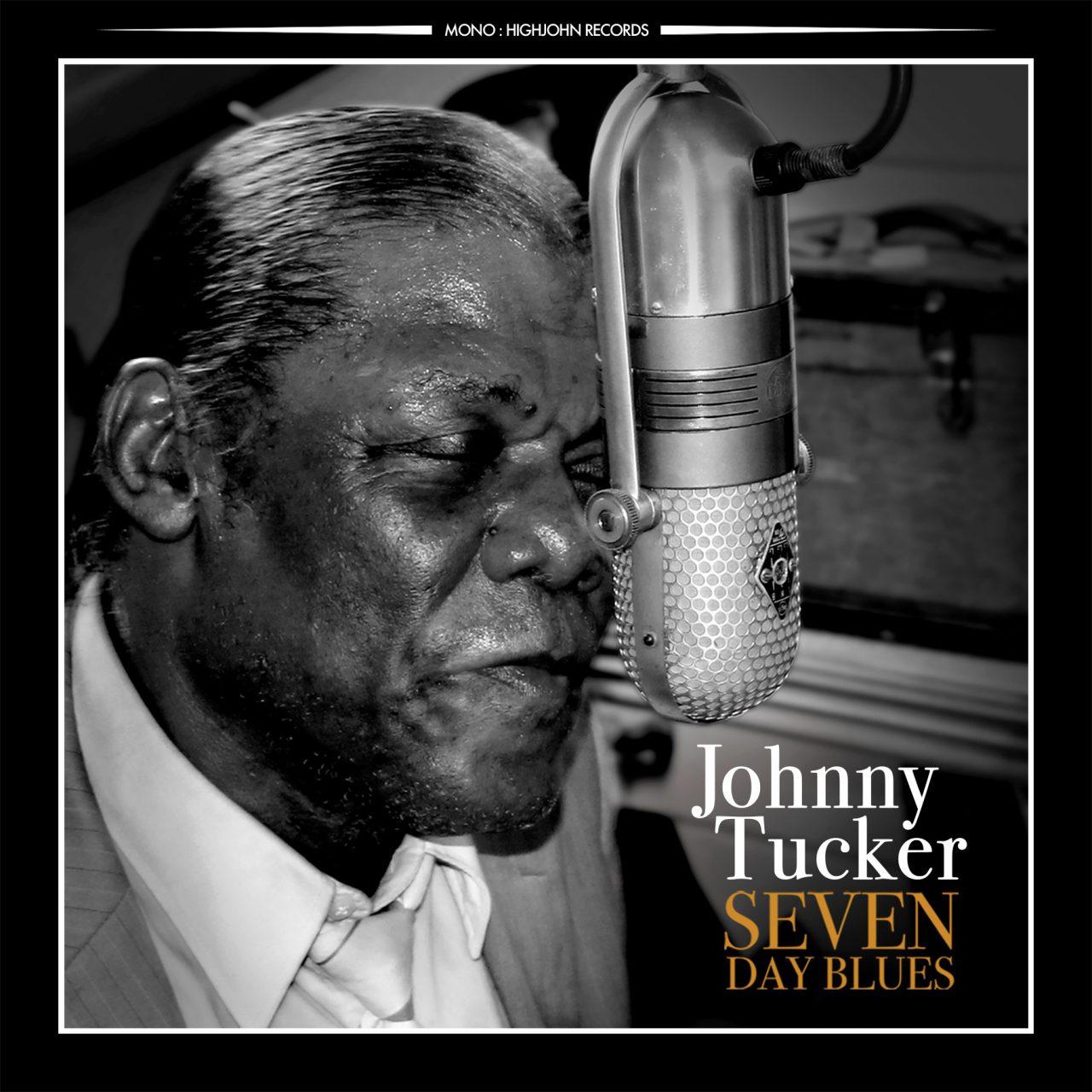 Johnny Tucker – Seven Day Blues