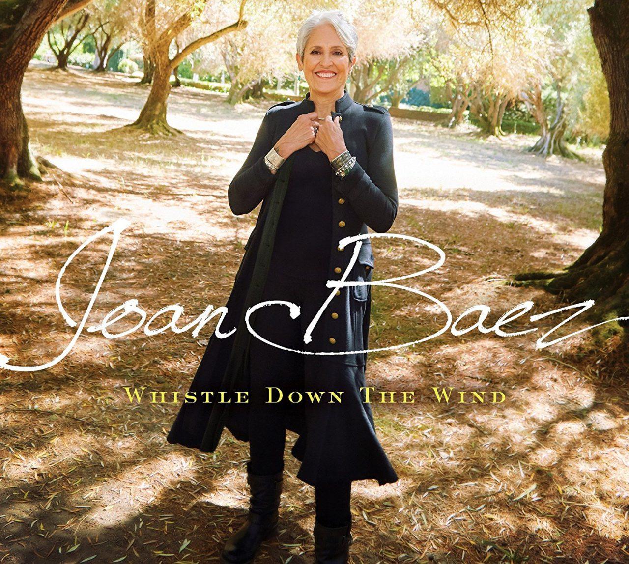 Joan Baez – Whistle Down The Wind