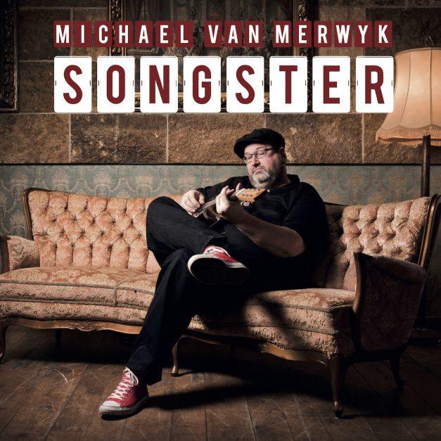 Michael van Merwyk – Songster