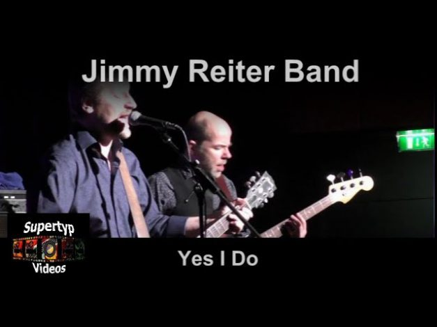 Jimmy Reiter Band – Yes I Do