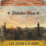 Lew Jetton And 61 South – Palaestine Blues