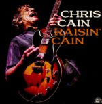 Chris Cain – Raisin' Cain